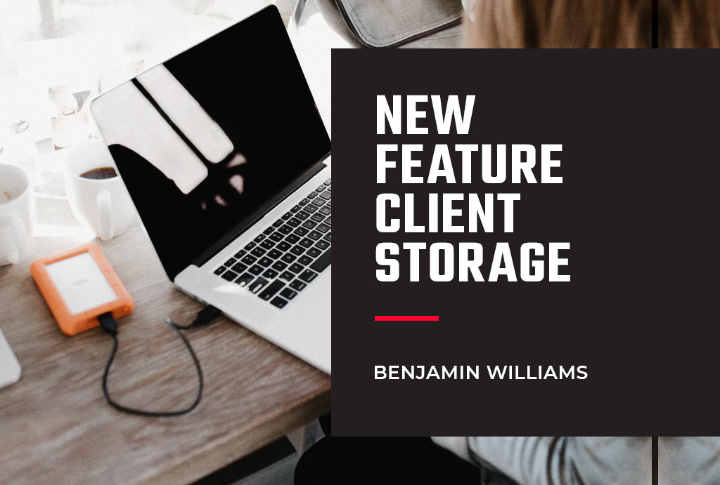 New Feature: Client Storge