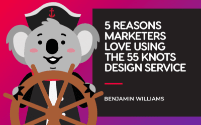 5 Reasons Marketers Love Using the 55 KNOTS Design Subscription Service