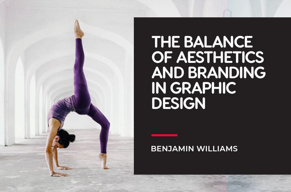 The Balance of Aesthetics and Branding in Graphic Design